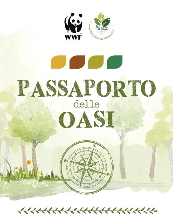 La copertina dell'opuscolo Passaporto delle Oasi. Vi sono i loghi del WWF e dello IAAP e sotto quattro foglie stilizzate (una gialla una rossa una verde chiaro e una verde scuro) e ancora sotto, come immagine della copertina abbiamo un disegno di alberi che rappresentano le nostre aree protette